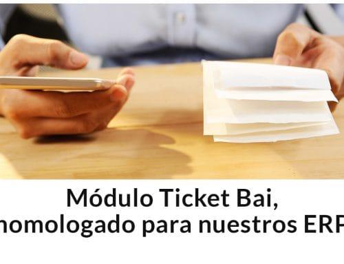 Software Ticket Bai, homologado para nuestros ERP