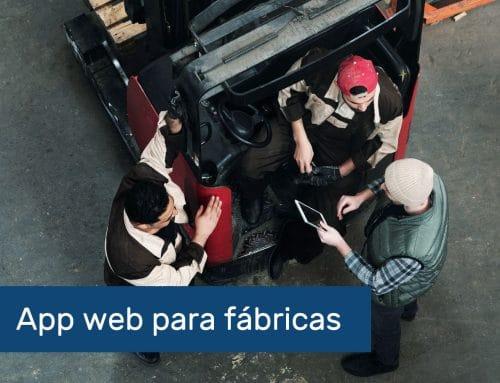 App web para fábricas: qué es y principales ventajas