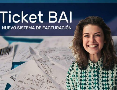 Nuestros ERP se adaptan al nuevo sistema de facturación Ticket BAI